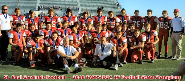 St. Paul Cardinals - 2010 TAPPS Div IV State Football Champions